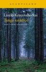 Tango-satanico-Laszlo-Krasznahorkai-cubierta-editorial-Acantilado