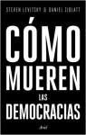 como mueren democracias